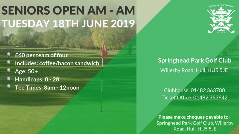 Springhead Seniors Open AM-AM_Tues 18th June 2019